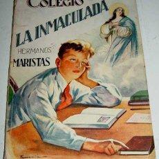 Libros de segunda mano: ANTIGUA MEMORIA DEL COLEGIO LA INMACULADA - HERMANOS MARISTAS - AÑO 1945 / 46 - 140 PAG. APROX - MID. Lote 38247011