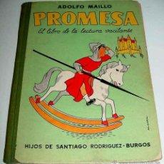 Gebrauchte Bücher - ANTIGUO LIBRO Promesa por Adolfo Maillo - EL LIBRO DE LA LECTURA VACILANTE - 110 paginas - 1958 - im - 38253941