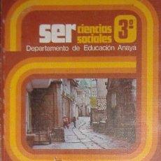 Libros de segunda mano: SER, CIENCIA SOCIALES 3º. Lote 40380719