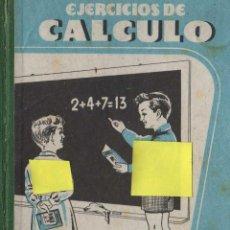 Libros de segunda mano: CUADERNO LIBRO ESCUELA EJERCICIO DE CALCULO EDITORIAL BRUÑO MADRID ESCUELA COLEGIO MAESTRO. Lote 40395306