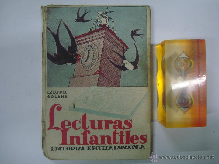 EZEQUIEL SOLANA. LECTURAS INFANTILES. EDITORIAL ESCUELA ESPAÑOLA 1942 (Libros de Segunda Mano - Libros de Texto )