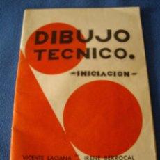 Libros de segunda mano: DIBUJO TECNICO - INICIACION - LITOGRAFIA BARRERO S.L MADRD 1966. Lote 40774773