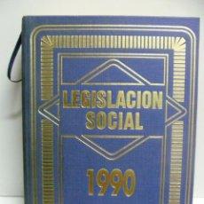 Libros de segunda mano: LEGISLACION SOCIAL 1990 - 558 PP.. Lote 40971745