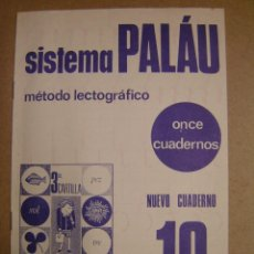 Libros de segunda mano: CUADERNO SISTEMA PALÁU, MÉTODO LECTOGRÁFICO. Nº10. Lote 41050971