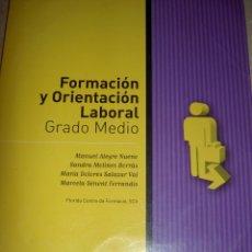 Libros de segunda mano: FORMACION Y ORIENTACION LABORAL SANTILLANA FOL GRADO MEDIO MANUEL ALEGRE SANDRA MOLINES. Lote 41066963