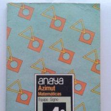 Libros de segunda mano: AZIMUT - MATEMATICAS 4º EGB - EQUIPO SIGNO - EDICIONES ANAYA - 1985. Lote 179341251