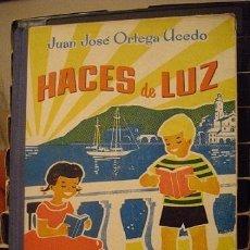 Libros de segunda mano: HACES DE LUZ (TERCER CURSO ELEMENTAL – EDICIÓN 1958). Lote 41408698