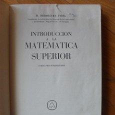 Second hand books - INTRODUCCION A LA MATEMATICA SUPERIOR, Editorial Teide, F.Rodriguez Vidal - 41433714