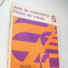 Libros de segunda mano: AREA DE MATEMÁTICAS-.- FICHAS DE TRABAJO 5-1972-EDICIÓN PARA EL PROFESOR-SANTILLANA. Lote 41498743