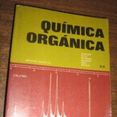 Libros de segunda mano: QUIMICA ORGANICA VOLUMEN II - ALLINGER, CAVA Y OTROS - EDITORIAL REVERTE 1975. Lote 41617698