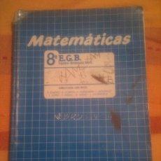 Libros de segunda mano: LIBRO DE TEXTO MATEMATICAS 8º EGB - EQUIPO GRANADA MATS - ALGAIDA. Lote 42093869