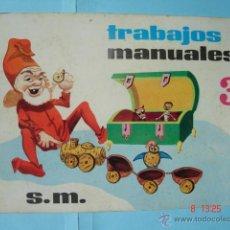 Libros de segunda mano: TRABAJOS MANUALES 3 EDITORIAL S.M.. Lote 42165612