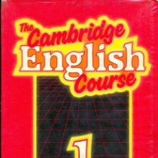 Libros de segunda mano: THE CAMBRIDGE ENGLISH COURSE - STUDENT BOOK 1. Lote 42165923