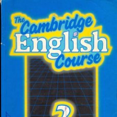 Libros de segunda mano: THE CAMBRIDGE ENGLISH COURSE - STUDENT BOOK 2. Lote 178935378