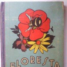 Libros de segunda mano - FLORESTA, INICIACION A LA LECTURA LITERARIA, DALMAU CARLES 1959 - 42248384