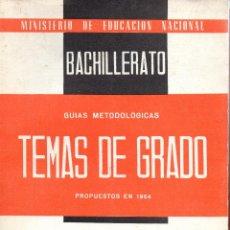 Libros de segunda mano: . LIBRO TEMAS DE GRADO BACHILLERATO GRADO ELEMENTAL PROPUESTO EN 1964. Lote 42258191