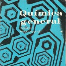 Livres d'occasion: QUÍMICA GENERAL - R.S. BECKER - W.E. WENTWORTH - REVERTÉ 1977. Lote 42292360