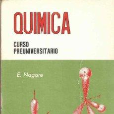Libros de segunda mano: QUÍMICA - CURSO PREUNIVERSITARIO - ECIR 1968. Lote 42305319