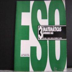 Libros de segunda mano: MATEMATICAS APRENDES MAS 3 DE ESO , ANAYA .. Lote 42315193