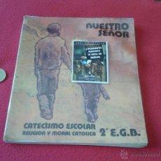 Libros de segunda mano: CATECISMO ESCOLAR RELIGION Y MORAL CATOLICA 2º EGB NUESTRO SEÑOR EDICE DEP. LEGAL 1985. Lote 42459292