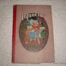 Libros de segunda mano: INFANCIA , DALMAU 1942 LIBRO SEGUNDO. Lote 42461672