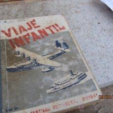 Second hand books - Viaje infantil. Santiago Rodríguez 1951 - 42757167