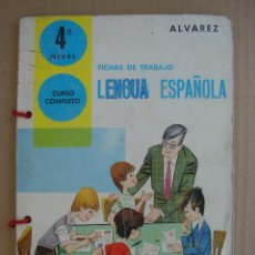 Gebrauchte Bücher - FICHAS DE TRABAJO. LENGUA ESPAÑOLA. CUARTO NIVEL. CURSO COMPLETO. ALVAREZ 1972 - 89098536