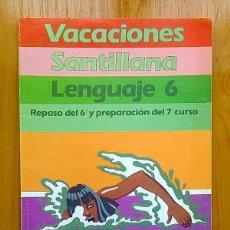 Libros de segunda mano: VACACIONES SANTILLANA LENGUAJE 6 EGB 1988. Lote 57908871