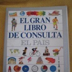 Libros de segunda mano: EL GRAN LIBRO DE CONSULTA EL PAIS NO COMPLETO. Lote 141291361