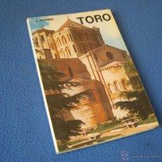 Libros de segunda mano: TORO - IMPRENTA SEVER CUESTA ( VALLADOLID ) - 1979. Lote 38638006