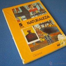 Libros de segunda mano: NATURALEZA 5º E:G:B: - MIÑON 1980 -. Lote 38702673