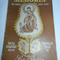 Libros de segunda mano: ANTIGUA MEMORIA DEL CURSO ESCOLAR 1945-46 - DEL REAL COLEGIO DE LAS ESCUELAS PIAS DE SAN ANTON - COM. Lote 43358709