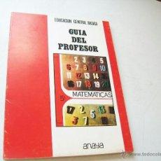 Libros de segunda mano: MATEMÁTICAS 5º, EGB-GUÍA DEL PROFESOR-ANAYA-1971. Lote 43476556
