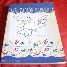 Libros de segunda mano: CURSO DE CIVILIZACION ESPAÑOLA, SEBASTIAN QUESADA. Lote 43570376