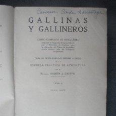 Libros de segunda mano: GALLINAS Y GALLINEROS. CURSO DE AVICULTURA. LIBRO II TERCERA ED. ESPASA - CALPE 1941. MADRID. Lote 43598252