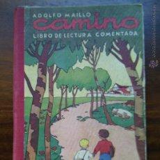 Libros de segunda mano: CAMINO, ADOLFO MAÍLLO. Lote 43632038