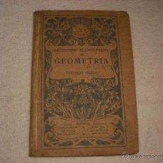 Libros de segunda mano: LECCIONES ELEMENTALES DE GEOMETRIA SEGUNDO GRADO QUINTA EDICION. Lote 43688195