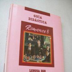 Libros de segunda mano: GUÍA DIDÁCTICA-ROMANCE 8.- LENGUA EGB-SANTILLANA-1990.. Lote 43719671