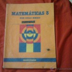 Libros de segunda mano: LIBRO MATEMATICAS 3º EGB EDITORIAL SANTILLANA. Lote 43831534