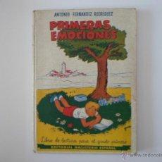 Libros de segunda mano: PRIMERAS EMOCIONES POR ANTONIO FERNÁNDEZ RODRIGUEZ. Lote 43876046