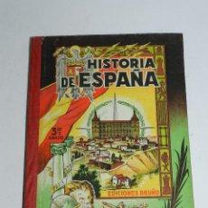 Livres d'occasion: HISTORIA DE ESPAÑA. TERCER GRADO. MADRID, EDICIONES BRUÑO, AÑO 1951, MIDE 21 X 16 CMS, TIENE 212 PA. Lote 43971748