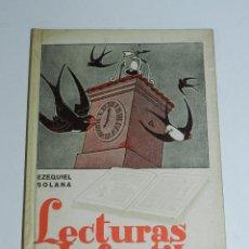 Libros de segunda mano: LIBRO LECTURAS INFANTILES, EZEQUIEL SOLANA, EDITORIAL ESCUELA ESPAÑOLA, EDICION 67, PRIMER LIBRO DE . Lote 43988516