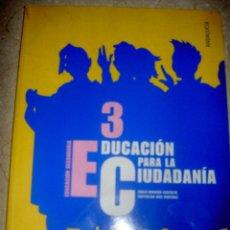 Libros de segunda mano: EDUCACION PARA LA CIUDADANIA 3 LIBRO + CD. ANAYA. Lote 44046245