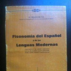 Libros de segunda mano: FISONOMIA DEL ESPAÑOL Y DE LAS LENGUAS MODERNAS - M. CRIADO DE VAL - EDITORIAL SAETA - MADRID - 1952. Lote 44145941