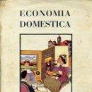 Libros de segunda mano: ECONOMÍA DOMÉSTICA - SECCIÓN FEMENINA 1955. Lote 44158121