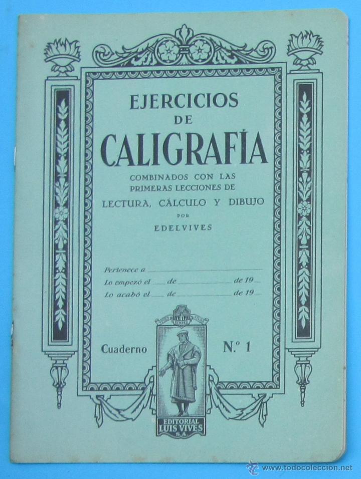 CUADERNO DE EJERCICIOS DE CALIGRAFIA. Nº 1. EDITORIAL LUIS VIVES, SIN FECHA. (Libros de Segunda Mano - Libros de Texto )