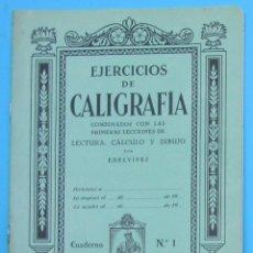 Libros de segunda mano: CUADERNO DE EJERCICIOS DE CALIGRAFIA. Nº 1. EDITORIAL LUIS VIVES, SIN FECHA.. Lote 111866538