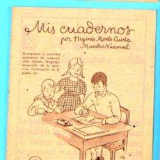Libros de segunda mano: MIS CUADERNOS. POR HIGINIO MONTE CUESTA. Nº 3. MIGUEL A. SALVATELLA EDITOR, SIN FECHA.. Lote 54485784