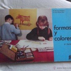 Libros de segunda mano: FORMAS Y COLORES POR M. SANCHEZ MENDEZ Y A. DE LA ORDEN HOZ 2º CURSO ( SIN USAR ). Lote 44259009