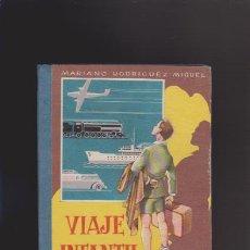 Libros de segunda mano: VIAJE INFANTIL - ED. HIJOS DE SANTIAGO RODRIGUEZ - BURGOS 1960 / ILUSTRADO. Lote 44462306
